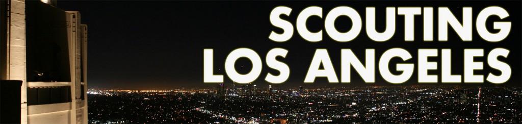 Scouting LA